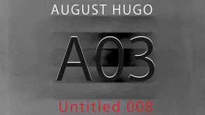 AUGUST HUGO                                          Untitled 008