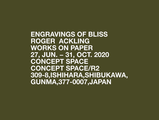 ENGRAVINGS OF BLISS                   ROGER ACKLING   WORKS ON PAPER