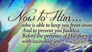 Jude 24,25: The Doxology, All Glory to God!