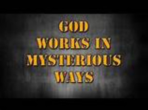 GOD MOVES IN MYSTERIOUS WAYS  (Psalm 77)