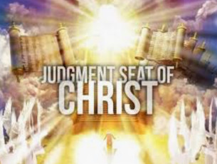 The Judgment (BEMA) Seat of Christ