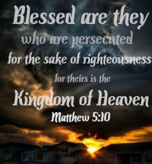 Matthew 5:10-12, Blessed are the Persecuted