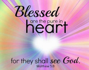 Matthew 5:8: The Pure in Heart are Blessed to see God