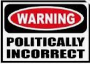 """P.C.""  ""Preach Christ"" or ""Political Correctness?"