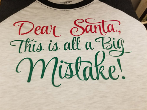 """Dear Santa""+your own saying- Ladies 3/4 Sleeve"