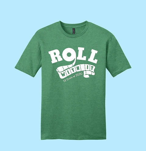 Roll with it! Tp Crisis tshirt
