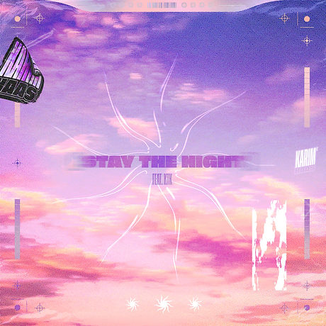 Stay The Night - Karim Naas feat. KTK -