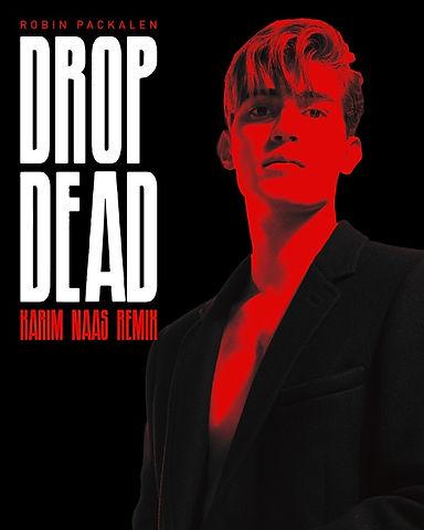 Karim Naas Drop Dead Remix