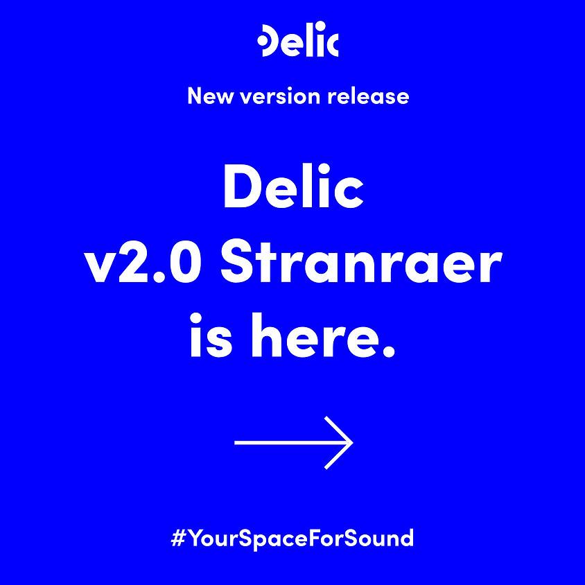 Delic v2.0 Stranraer Feature Launch Webinar