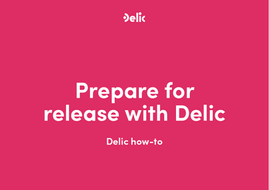 How to prepare a release on Delic