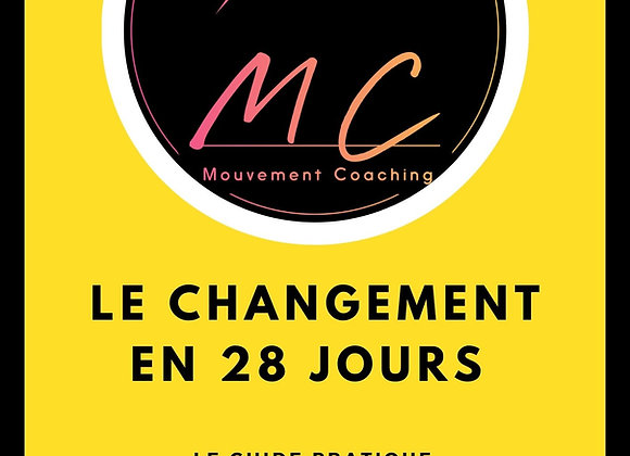 Pack changement 28 jours Complet 5 mois