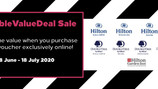 TREAT YOURSELF AND YOUR LOVED ONES WITH HILTON'S DOUBLE VALUE DEAL!