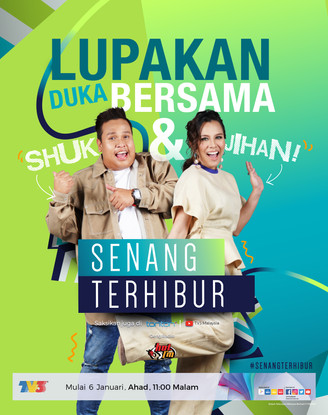 PROGRAM 'SENANG TERHIBUR' BAKAL TEMUI PENONTON TV3
