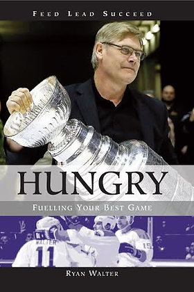 Hungry! Fuelling Your Best Game (Hardcover)