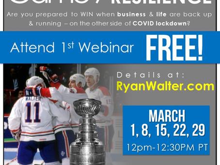 Ryan's FREE Webinar - GAME-7-Resilience - Zoom link below...