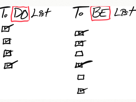 2021 Priority... To-DO List or To-BE List?