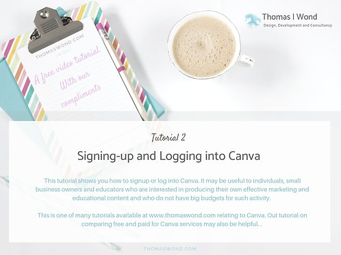Video Tutorial 2: Signing up to and logging into Canva