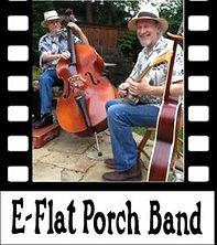 Copy of E-Flat Porch Band.jpg