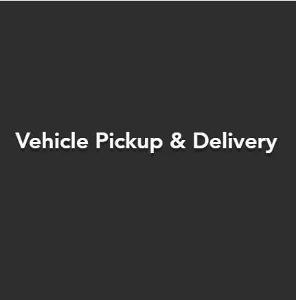 Pickup & Delivery Service Available