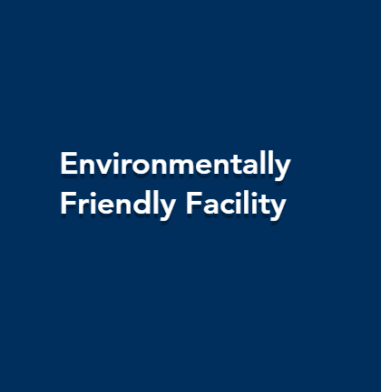Environmental Friendly Facility