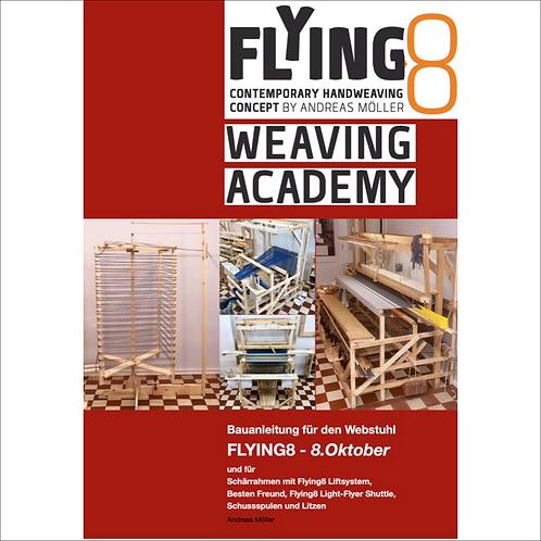Bauplan Webstuhl Flying8 - 8.Oktober