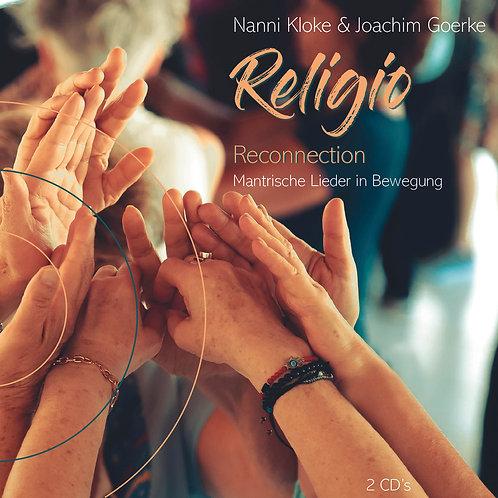 Religio Reconnection Joachim Goerke & Nanni Kloke Mantrische Lieder in Bewegung