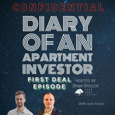 First Deal Episode with Josh Ferrari