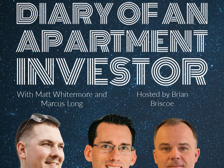 Your Focus as a New Investor with Matt Whitermore and Marcus Long