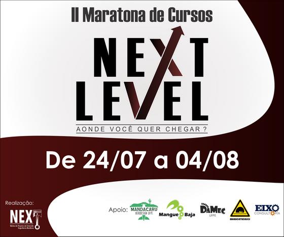 II Maratona de Cursos NEXT LEVEL