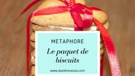 Le paquet de biscuits (métaphore)