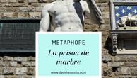 La prison de marbre (métaphore)