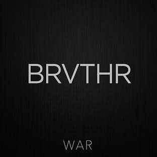 Brvthr, War