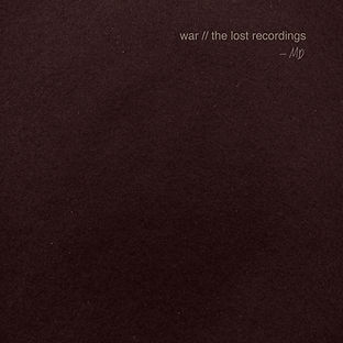 Mark Diamond, War, The Lost Recordings