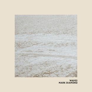 Mark Diamond, Waves