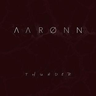 Aaronn, Aarønn, Thunder