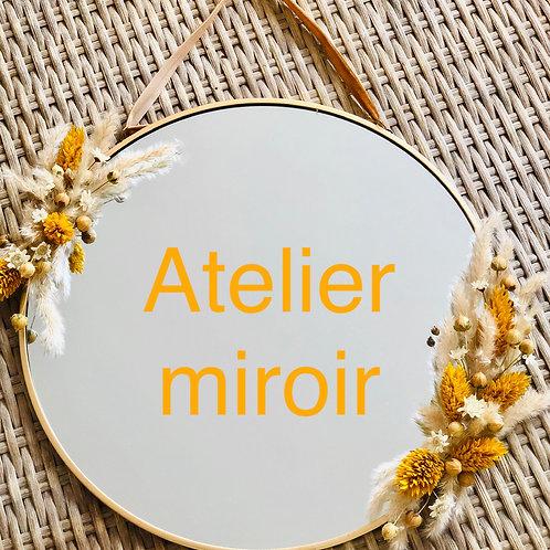 """L'atelier créatif """"Miroir"""""""