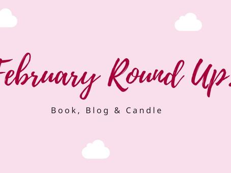 February Round Up!