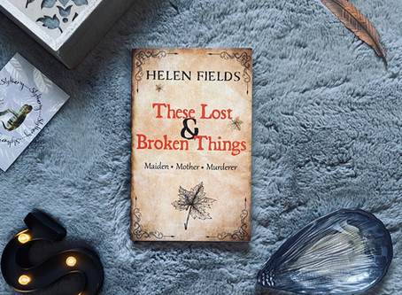 These Lost & Broken Things - Helen Fields (Blog Tour)