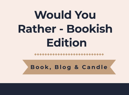 Would You Rather Bookish Edition Tag