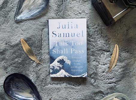 This Too Shall Pass - Julia Samuel (Book Blog Tour)