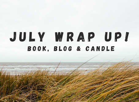 July Wrap Up!