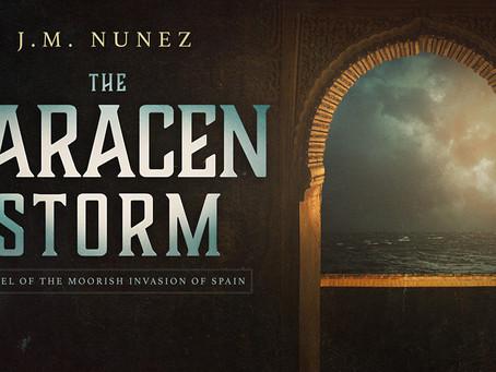 Spotlight: The Saracen Storm - J.M. Nunez