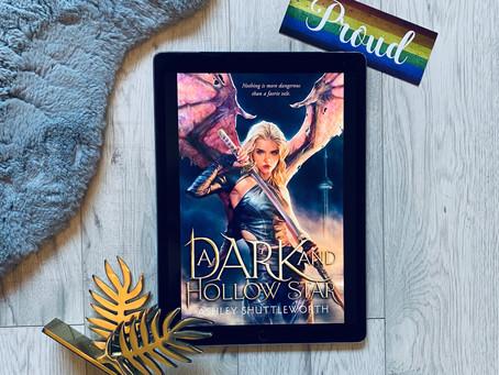 Review: A Dark & Hollow Star - Ashley Shuttleworth (ARC)