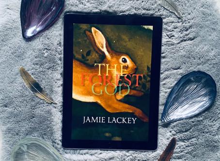 The Forest God - Jamie Lackey (ARC)