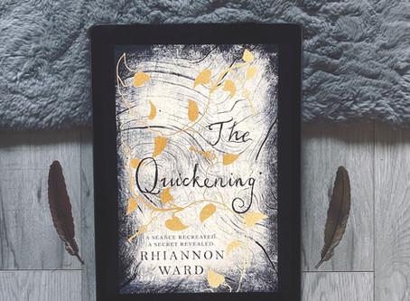 The Quickening - Rhiannon Ward (ARC)