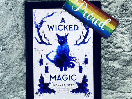 A Wicked Magic - Sasha Laurens (ARC)