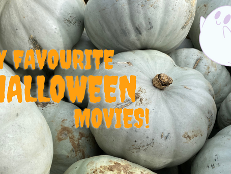 My Favourite Halloween Movies!
