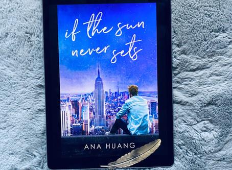 If The Sun Never Sets - Ana Huang (ARC)