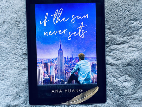 If The Sun Never Sets - Ana Huang (ARC)
