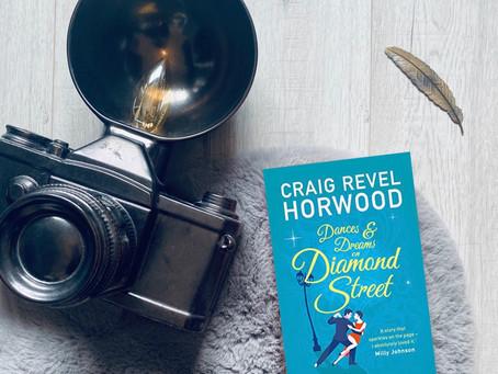 Book Review: Dances & Dreams on Diamond Street by Craig Revel Horwood